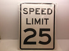 "New ZING # 2308 Speed Limit 25 traffic sign  18"" x 24"" blk/white (I)"