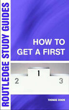 How to Get a First: A Guide to Academic Success by Thomas Dixon (Paperback,...