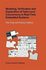 Modeling, Verification and Exploration of Task-Level Concurrency in Real-Time...