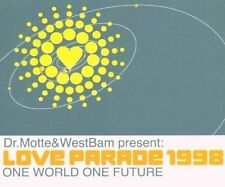 Dr. Motte and WestBam Loveparade 1998 one world one future [Maxi-CD]