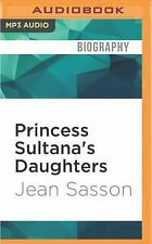 Princess: Princess Sultana's Daughters 2 by Jean Sasson (2016, MP3 CD,...