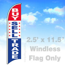 Flag Only 2.5' WINDLESS Swooper Feather Banner Sign - BUY SELL TRADE v2rwb