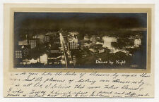1911 RPPC DENVER BY NIGHT ABOVE VIEWOLD PHOTO POSTCARD * NOW ON SALE * PC5726