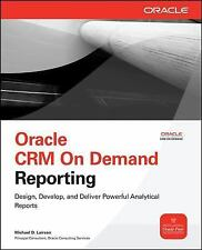 Oracle CRM On Demand Reporting Oracle Press)