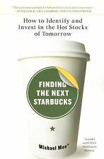 Finding the Next Starbucks how to Identify Invest in Hot Stocks investing
