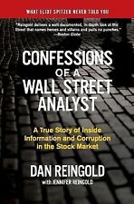Confessions of a Wall Street Analyst: A True Story of Inside Information and Cor