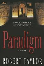 Paradigm by Robert Taylor (Hardback, 2006)