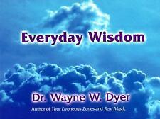 Everyday Wisdom Dyer, Wayne W. Paperback