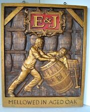 Vintage E and J Mellowed In Aged Oak Sign Brandy Wall Hanging  Barrell