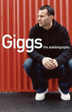 Giggs: The Autobiography, Lovejoy, Ryan Giggs
