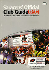 SARACENS OFFICIAL RUGBY CLUB GUIDE 2003/2004 SIGNED by 25 PLAYERS