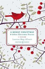 A Merry Christmas: And Other Christmas Stories Penguin Christmas Classics