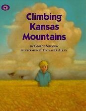 Climbing Kansas Mountains (Aladdin Picture Books), Shannon, George, Acceptable B