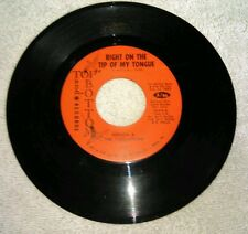 Brenda & The Tabulations Right On The Tip Of My Tongue 45 Single Always & Foreve