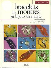 BRACELETS DE MONTRES ET BIJOUX DE MAINS - DENISE HOERNER