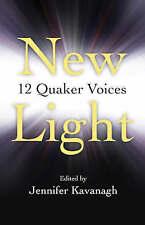 New Light:12 Quaker Voices, Jennifer Kavanagh