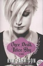 Madison Avery: Once Dead, Twice Shy 1 by Kim Harrison Advance Reader Paperback