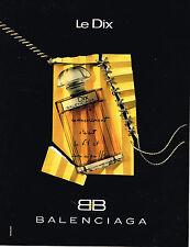 PUBLICITE ADVERTISING 024   1992   BALENCIAGA   parfum  LE DIX