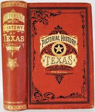 1885 PICTORIAL HISTORY OF TEXAS THE ALAMO INDIAN WARS MEXICAN WAR DAVEY CROCKETT