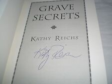 KATHY REICHS - Grave Secrets SIGNED 1/1 US Hb - 2002 - TEMPERANCE BRENNAN book 5