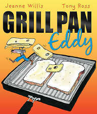 Grill Pan Eddy by Jeanne Willis (Paperback, 2008) New Book