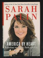 America by Heart : Reflections on Family, Faith, and Flag by Sarah Palin, Signed