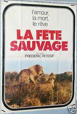 AFFICHE ANCIENNE FILM 1976 FETE SAUVAGE L'AMOUR LA MORT LE REVE FREDERIC ROSSIF