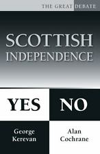 Scottish Independence: Yes or No (The Great Debate)
