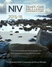 NEW David C. Cook's NIV Bible Lesson Commentary 2015-16: The Essential Study...
