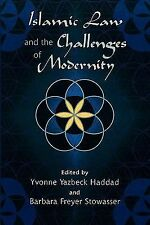 Islamic Law and the Challenges of Modernity by