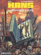 BD  Hans - N°9-  La princesse d'ultis -  EO .1997  - TBE -  Kas