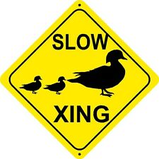SLOW DUCK CROSSING Sign xing gift novelty swans geese hunter gunshot