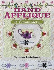 Hand Appliqué with Embroidery by Sandra Leichner (2010, UK-Paperback,...