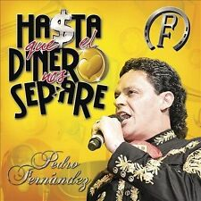 FREE US SHIP. on ANY 2 CDs! NEW CD Pedro Fernandez: Hasta Que El Dinero Nos Sepa