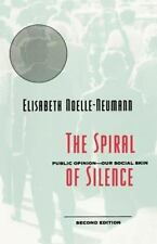 The Spiral of Silence: Public Opinion--Our Social Skin-ExLibrary