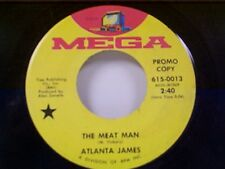 """ATLANTA JAMES """"THE MEAT MAN / THE FARTHER I LET HER GO """" 45 MINT PROMO"""
