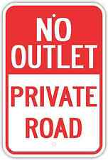 "12""X18"" NO OUTLET PRIVATE ROAD ALUMINUM SIGNS Heavy Duty Metal Dead End Property"