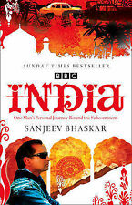 India with Sanjeev Bhaskar: One Man's Personal Journey Round the Subcontinent...