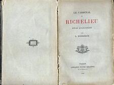 Le Cardinal de Richelieu étude biographique Dussieux Lecoffre 1886