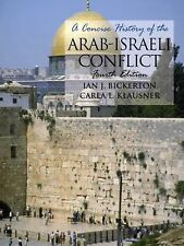 A Concise History of the Arab-Israeli Conflict by Carla L. Klausner and Ian...
