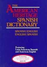 The American Heritage Spanish English Dictionary: Spanish-English and English-S