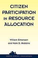 Citizen Participation in Resource Allocation (Urban Policy Challanges)