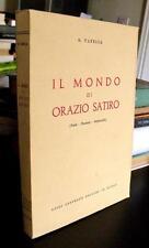 Vanella IL MONDO DI ORAZIO SATIRO Fonti Pensiero Originalità - Autografato -
