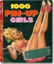 1000 Pin-Up Girls by Hellmann, Harald