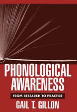 Phonological Awareness: From Research to Practice by Gail T. Gillon (Hardback, …