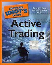 The Complete Idiot's Guide to Active Trading, Little, Ken, Good Condition, Book