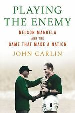 Playing the Enemy: Nelson Mandela and the Game That Made a Nation-ExLibrary