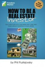 How to be a Real Estate Investor, New, Free Shipping