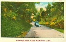 WEST MEMPHIS.AR. A 1931 Early Auto Touring Greeting from West Memphis
