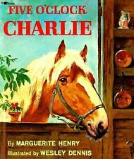 Five O'Clock Charlie by Marguerite Henry (1995, Picture Book)